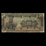 Canada, Bank of Vancouver, 10 dollars <br /> May 2, 1910