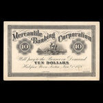 Canada, Mercantile Banking Corporation, 10 dollars <br /> January 2, 1878