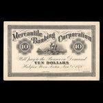 Canada, Mercantile Banking Corporation, 10 dollars <br /> January 2, 1878