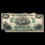 Canada, Summerside Bank of Prince Edward Island, 10 dollars <br /> September 1, 1900