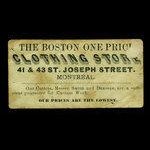 Canada, Boston One Price Clothing Store, no denomination <br /> 1887