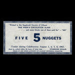 Canada, Lillooet Centennial Committee, 5 nuggets <br /> August 6, 1967