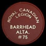 Canada, Royal Canadian Legion (R.C.L.) No. 75, no denomination <br />