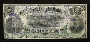 Commercial Bank of Manitoba, 2 January 1891, 10 dollars, issued note / Banque commerciale du Manitoba, 2 janvier 1891, 10 dollars, billet émis