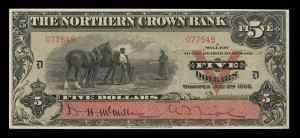Northern Crown Bank (1908-1918), 2 July 1908, 5 dollars, issued note / Northern Crown Bank (1908-1918), 2 juillet 1908, 5 dollars, billet émis