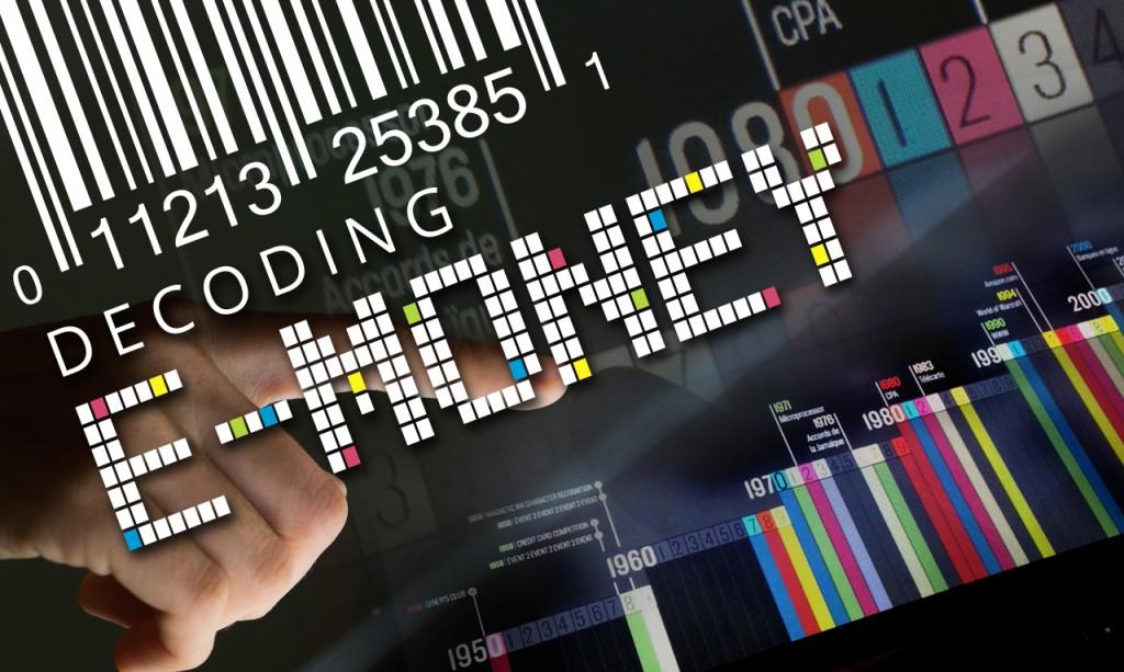 Decoding E-money