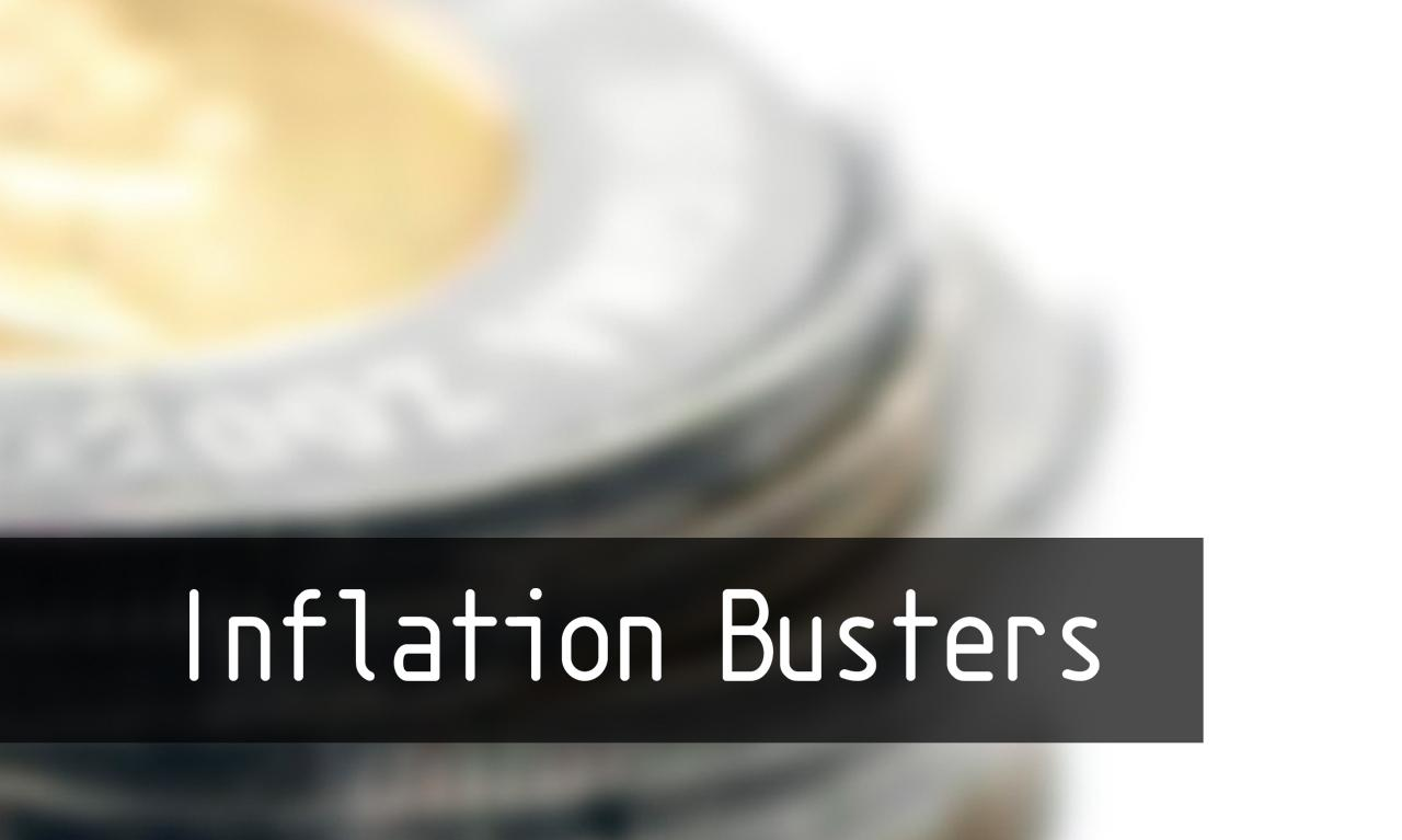 Inflation Busters