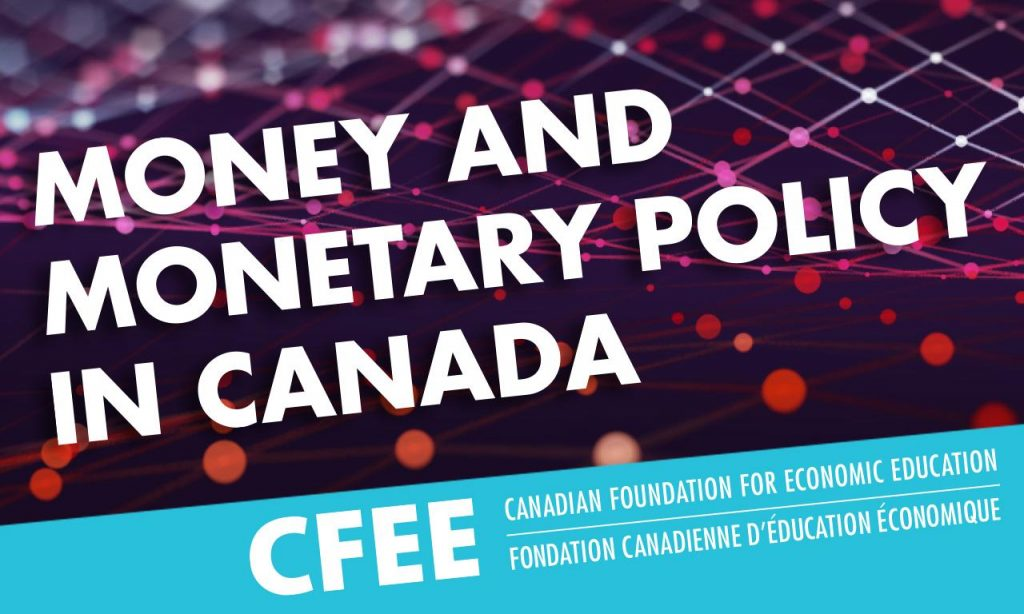 Money and Monetary Policy in Canada